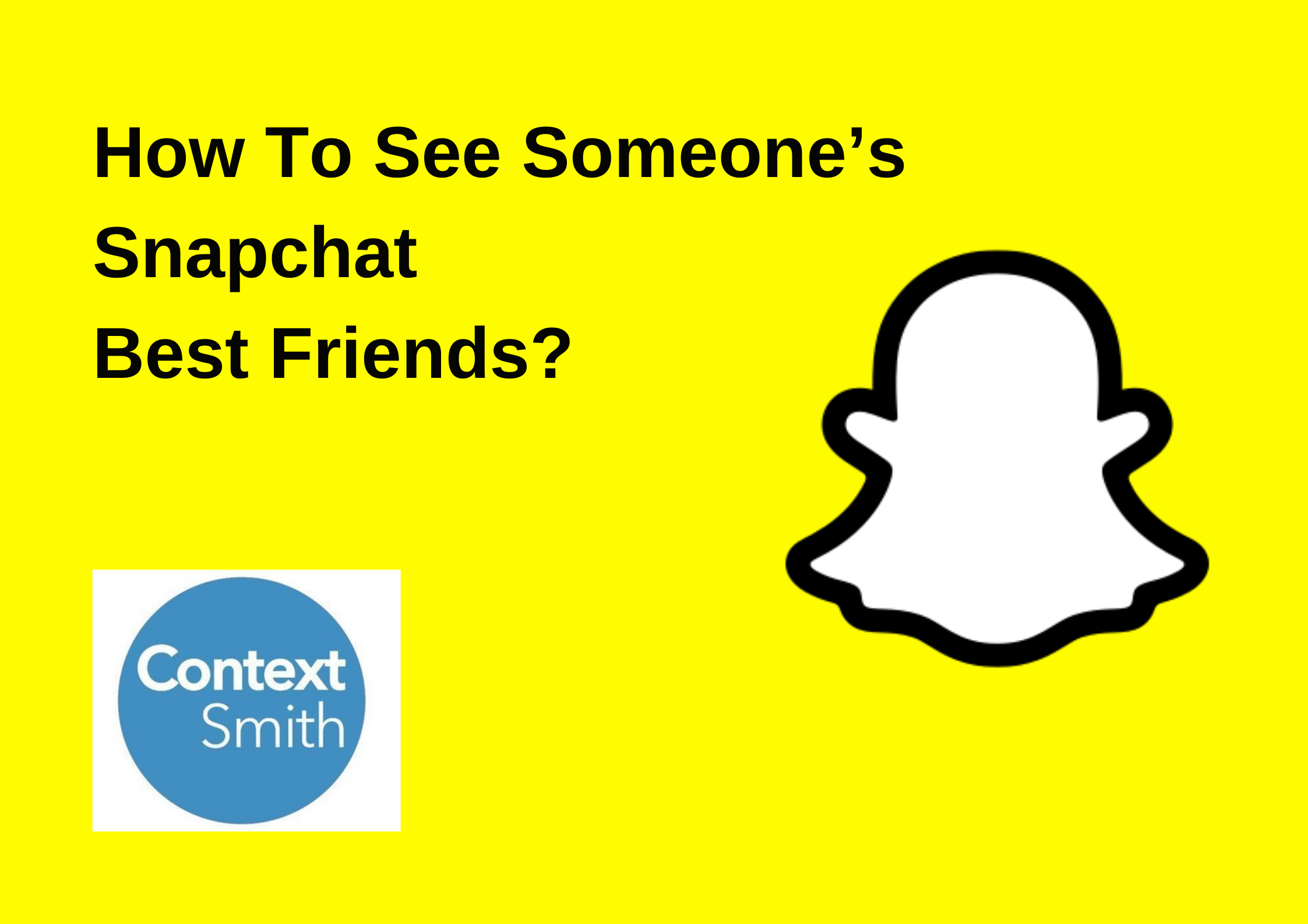 How To See Someone's Snapchat Best Friends In 2021