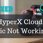Hyper X cloud 2 Mic not working